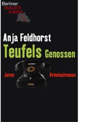 Cover Teufels Genossen - ein Berliner Mauerkrimi