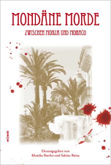 """Cover """"Mondäne Morde zwischen Monza und Monaco"""""""